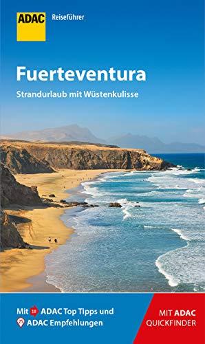ADAC Reiseführer Fuerteventura: Der Kompakte mit den ADAC Top Tipps und cleveren Klappkarten