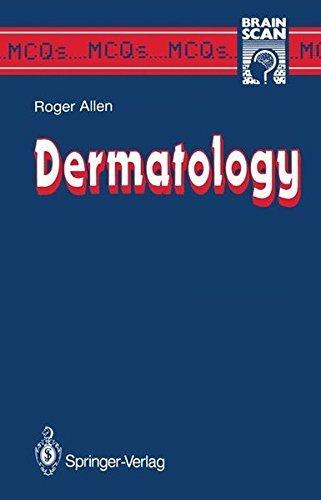 Dermatology (MCQ's...Brainscan) by Bernard R. Allen (2013-10-04)