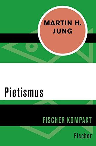 Pietismus (Fischer Kompakt)
