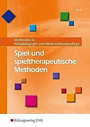 Spiel und spieltherapeutische Methoden: Methoden in Heilpädagogik und Heilerziehungspflege: Schülerband