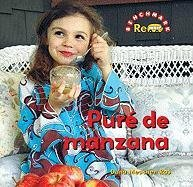 Pure de manzana / Applesauce (Benchmark Rebus) por Dana Meachen Rau