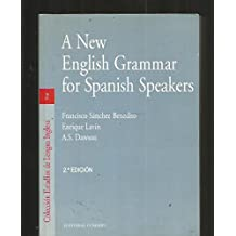 A NEW ENGLISH GRAMMAR FOR SPANISH SPEAKERS