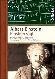 Einstein sagt: Zitate, Einfälle, Gedanken ( Dezember 2007 ) -