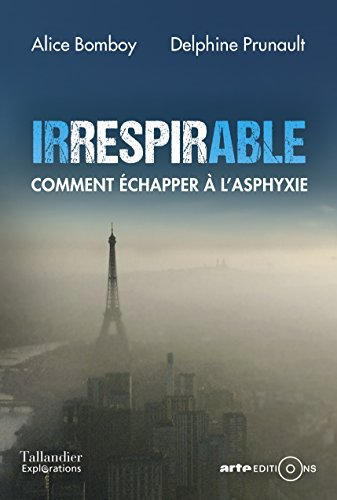 Irrespirable. Comment échapper à l'asphyxie (French Edition)