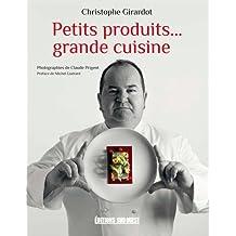 PETITS PRODUITS ... GRANDE CUISINE