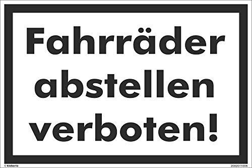 Kleberio® Warn Schild 30 x 20 cm - Fahrräder abstellen verboten! - stabile Aluminiumverbundplatte