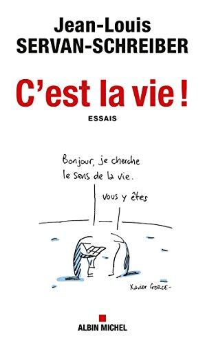 C'est la vie ! (A.M. SOCIETE)