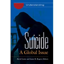Suicide: A Global Issue [2 volumes]: A Global Issue