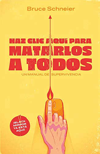 Haz clic aquí para matarlos a todos: Un manual de supervivencia (temas de hoy)