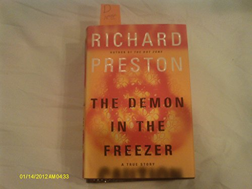 Demon in the Freezer: A True Story