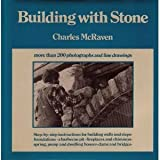 Building with stone by Charles McRaven (1980-08-01)