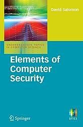Elements of Computer Security (Undergraduate Topics in Computer Science) by David Salomon (2010-09-14)