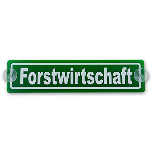 """Saugnapfschild Schild """"Forstwirtschaft"""" Acrylschild grün 3mm, ca.20x5 cm für Scheibeninnenbefestigung"""