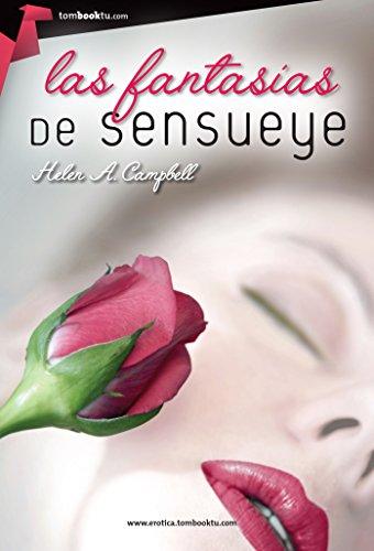Las fantasías de Sensueye por Helen A. Campbell