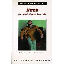 Hank: (La vida de Charles Bukowski) (Contraseñas)