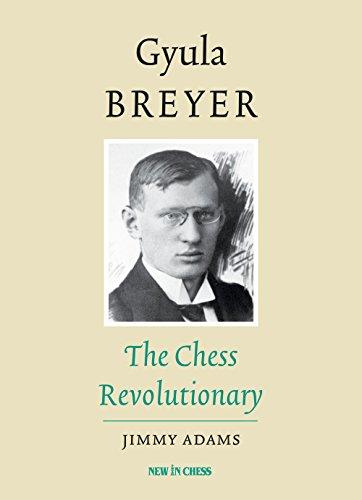 gyula-breyer-the-chess-revolutionary