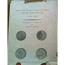 English Proof and Pattern Crown-size Pieces, 1658-1960