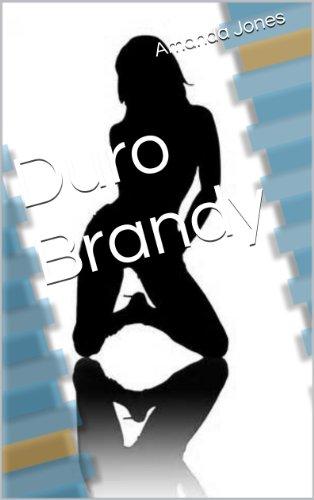 Duro Brandy por Amanda Jones