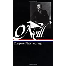 Eugene O'Neill: Complete Plays 1932-1943 (Library of America) by Eugene O'Neill (1988-01-01)