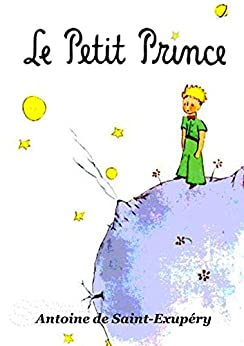 Le Petit Prince: ( Illustrated, Index interactif ) (French Edition)