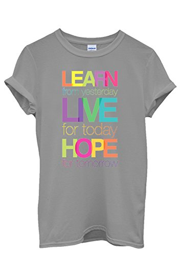 Learn Live Hope Quote Funny Men Women Damen Herren Unisex Top T Shirt Grau