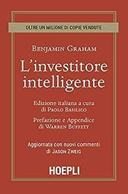 L'investitore intelligente. Aggiornata con i nuovi commenti di Jason Z