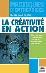 La créativité en action - 66 techniques créatives pour managers, animateurs et formateurs de Isabella Dell'Aquila