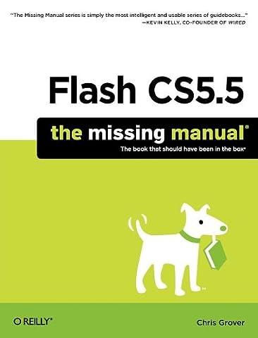 Flash CS5.5: The Missing Manual (Missing Manuals)