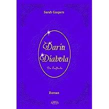 Daria Diabola: Die Teuflische. Großdruck