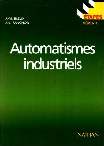 Automatismes industriels de Bleux. J-M (1995) Broch