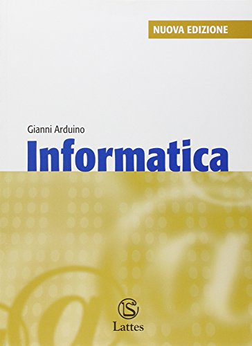 Informatica. Con espansione online. Per la Scuola media. Con CD-ROM
