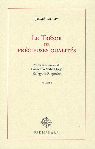 Le trésor de précieuses qualités : Volume 1