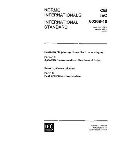 IEC 60268-10 Ed. 2.0 b:1991, Sound system equipment - Part 10: Peak programme level meters