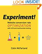 #9: Experiment!: Website conversion rate optimization with A/B and multivariate testing