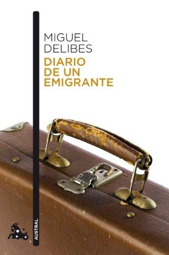 Diario de un emigrante (Contemporánea) por Miguel Delibes