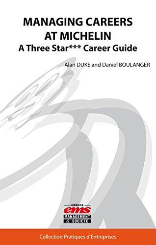 managing-careers-at-michelin-a-three-star-career-guide-pratiques-dentreprises