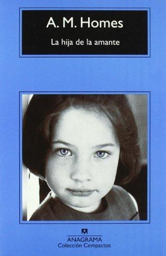 Portada del libro La hija de la amante (Compactos Anagrama)