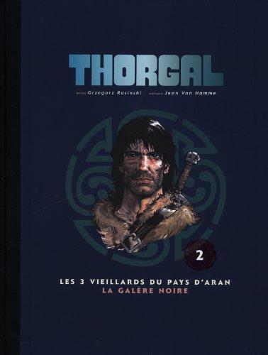 Thorgal, Tome 2 : Les 3 vieillards du pays d'Aran ; La Galère noire