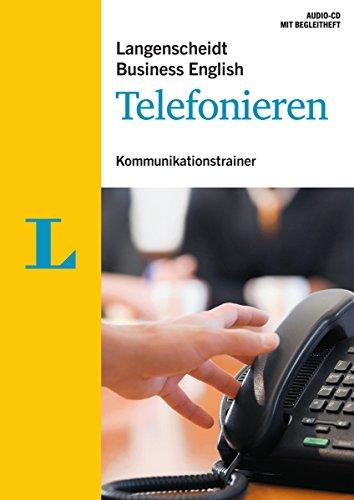 Langenscheidt Business English Telefonieren - Audio-CD mit Begleitheft: Kommunikationstrainer...