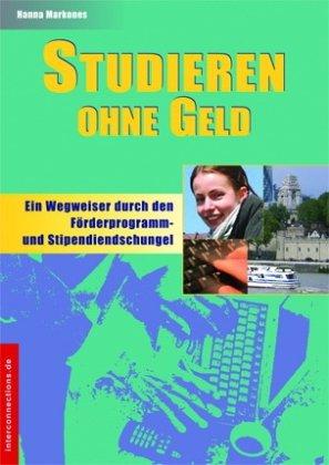 Studieren mit Stipendien: Deutschland - Weltweit