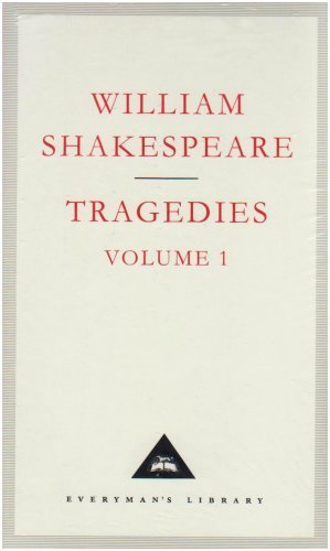 Tragedies Volume 1: Contains Hamlet. Macbeth. King Lear: v. 1 (Everyman Signet Shakespeare) by Shakespeare. William ( 1992 ) Hardcover