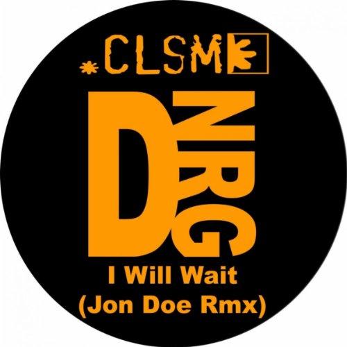 CLSM I Will Wait