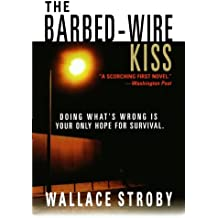 The Barbed-wire Kiss (Harry Rane Novels)