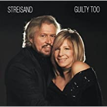 Guilty Too by Barbra Streisand (2005-09-19)