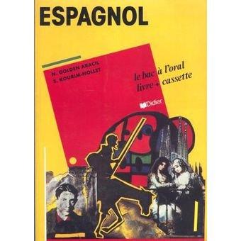 Espagnol : le bac à l'oral. Livret de l'élève