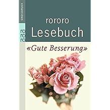 """rororo Lesebuch """"Gute Besserung!"""""""