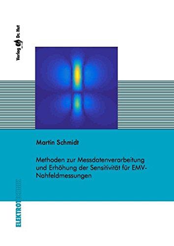 Methoden zur Messdatenverarbeitung und Erhöhung der Sensitivität für EMV-Nahfeldmessungen (Elektrotechnik)