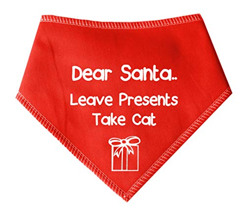 Spoilt Rotten Pets (S2) Dear Santa Leave Presents Take Cat Weihnachten Dog Bandana - alle Rassen Größen erhältlich von Tiny Chihuahua bis extra groß Neufundländer Hund