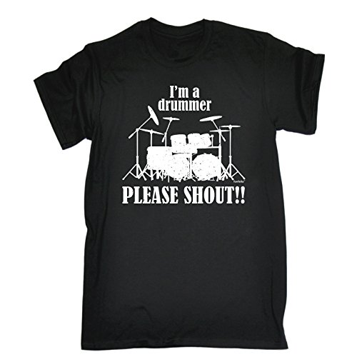 im-a-drummer-please-shout-xl-black-new-premium-loose-fit-t-shirt-slogan-funny-clothing-joke-novelty-