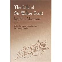 Life of Sir Walter Scott by John Macrone